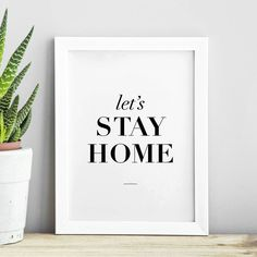http://www.notonthehighstreet.com/themotivatedtype/product/lets-stay-home-print Limited edition, order now!
