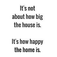 Hope that your home is filled with happiness and love! #QuoteoftheDay