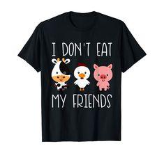 I don 't Eat My Friends Funny Vegan Vegetarisch T Shirt