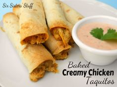 Six Sisters Stuff: Baked Creamy Chicken Taquitos - I used corn tortillas - yum yum!