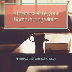 4 Tips for Selling Your Tampa Bay Home During Winter