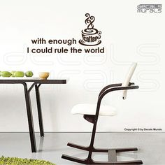 Wall decals With enough COFFEE I Could RULE the by decalsmurals