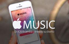Ver En iOS 9 Apple Music cambia y mejora su diseño