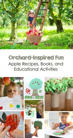 Orchard-Inspired Fun: Recipes, Books, and Educational Kid's Apple Activities *great list for fall