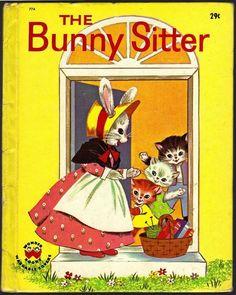 Vintage Children's Wonder Book ~ THE BUNNY SITTER #774