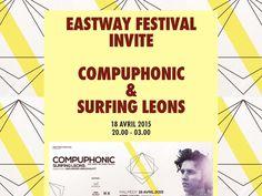 Eastway Festival invite Compuphonic & Surfing Leons