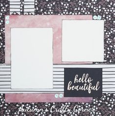 Hello Beautiful - Premade Scrapbook Page 12x12 Layout