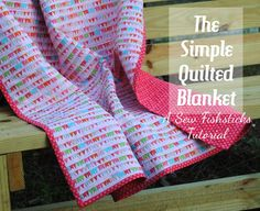 The Simple Quilted Blanket ~ A Tutorial   Fishsticks Designs Blog