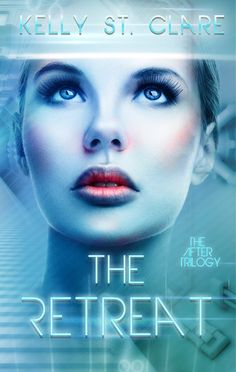 The Book Junkie's Reads . . .: Book Blitz - The Retreat (The After Trilogy, #1) Kelly St. Clare