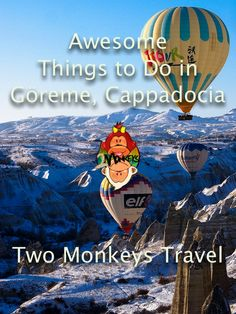 7 AWESOME THINGS TO DO IN GÖREME, CAPPADOCIA, TURKEY. Famous for its unique rock formations and daily hot air balloon flights during sunrise.   Göreme National Park is declared as a UNESCO World Heritage Site due to it's natural unique landscape, rich history and culture that needs to be protected from damage and unsustainable development. #Göreme #Turkey #TwoMonkeysTravelGroup