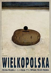 Ryszard Kaja - Wielkopolska, polski plakat turystyczny
