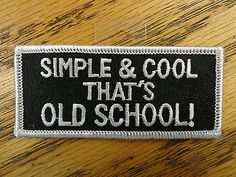 Simple & Cool Funny Saying Vest Patch Motorcycle Biker Patch Club Patch