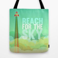 reach for the sky.. toy story.. woody Tote Bag by studiomarshallarts - $22.00