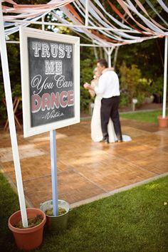This sign is guaranteed to be a fun addition to your wedding decor. Put on a stand to mark the entrance to the dance floor and get the party grooving! It will have the guests laughing with the truth of alcohol helping everyone bust a move.