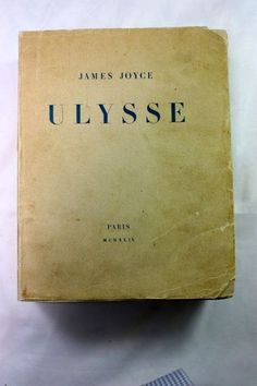 Joyce,Ulysse .Maison des Amis du Livre - Adrienne Monnier 1929. First Edition.  Transl. in to French by Auguste Morel and Stuart Gilbert