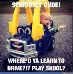 Where Did You Learn To Drive funny memes lol humor funny pictures funny kids hysterical funny images images that make you laugh images that make you smile Funny Babies, Funny Kids, Funny Cute, The Funny, Super Funny, Funny Shit, Funny Memes, Funny Stuff, Funny Things