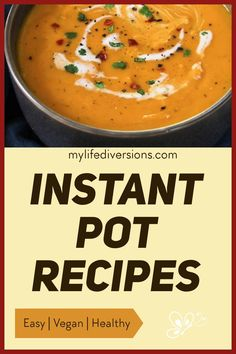 Enjoy 23 easy and delicious vegan recipes in your Instant Pot.Try a variety of hot soups (broccoli cheddar, carrot ginger, potato leak, mulligatawny, tomato, lentil and curry), portobello pot roast, cuban black beans, pasta, tasty curries and chilis,smoky lentil sloppy joes, mexican quinoa, lentil risotto with butternut squash, spaghetti and meatballs, stir fry, maple ginger noodles, lo mein, and wild rice dishes. So much versatility with your instant pot. #crockpot #pressurecooker… Vegan Meal Plans, Vegan Meals, Delicious Vegan Recipes, Healthy Recipes, Mulligatawny, Mexican Quinoa, Lo Mein, Broccoli Cheddar, Hot Soup