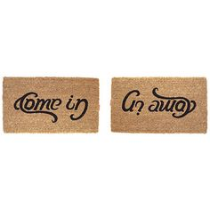 Look what I found at UncommonGoods: Come In, Go Away Doormat for $38.00