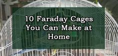 10 Faraday Cages You Can Make at Home | Self-Sufficiency
