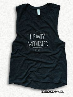 OUR BEST SELLING MUSCLE TANK, THE DECKLYN, FEATURING HEAVILY MEDITATED GRAPHIC WILL ELEVATE YOUR YOGA PRACTICE. GET HEAVILY MEDITATED IN THE VINTAGE LOOSE FIT OF THE DECKLYN. WITH THE RIGHT AMOUNT OF