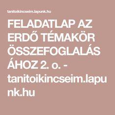 FELADATLAP AZ ERDŐ TÉMAKÖR ÖSSZEFOGLALÁSÁHOZ 2. o. - tanitoikincseim.lapunk.hu Calm