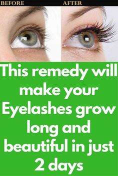38ea10680da This remedy will make your Eyelashes grow long and beautiful in just 2 days  Homemade Eyelash