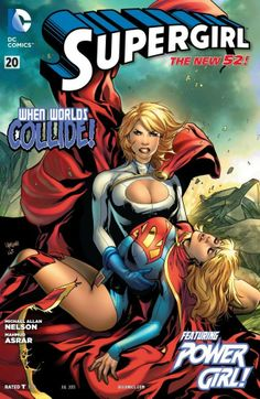 Supergirl (2011-) #20 Supergirl and Power Girl fight against Kara's Kryptonian Sanctuary that believes there can only be ONE Woman of Steel!