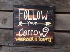 Quote on Canvas, Sign Follow Your Arrow, Kasey Musgraves on Etsy, $12.00