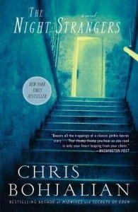 Night Strangers by Chris Bohjalian Everyone needs Bohjalian in their lives!