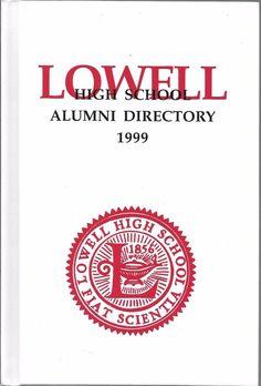 LOWELL HIGH SCHOOL ALUMNI DIRECTORY 1999  SAN FRANCISCO, CALIFORNIA