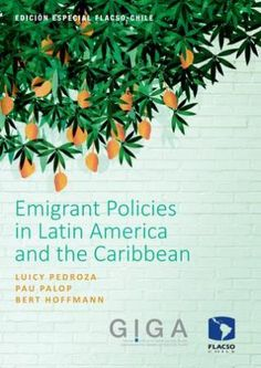 Emigrant policies in Latin America and the Caribbean (PRINT, 2016) SOLICITAR/REQUEST