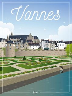 """Vannes-the wall Deco poster """"the Remparts of Vannes"""" All Over The World, Around The Worlds, Photo Bretagne, All Poster, France Travel, Tracking Number, Vintage Travel, Belle Photo, Travel Posters"""