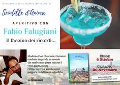 [ospiti] - Aperitvo con Fabio Falugiani | Il fascino dei ricordi...