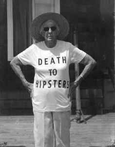 Bom dia Hipsters!