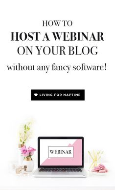 How to Host a Webinar on your Blog (without any fancy software!)