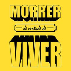 MORRER DE VONTADE DE VIVER  - teatro magico