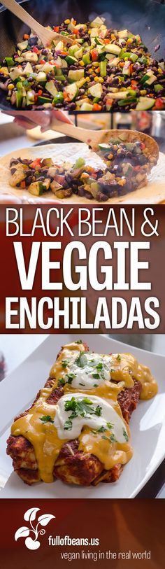 Hearty, cheesy, and delicious, these Black Bean and Veggie Enchiladas will be a hit for a party, dinner, or anytime at all! Bonus! Amazing Nacho Sauce recipe included in the post! #vegan #nacho #vegetarian #dairyfree