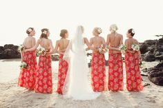 Hawaiian Bridesmaids is very cute.