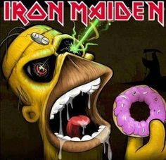 Iron Homer \m/ Hard Rock, Homer And Marge, Homer Simpson, Bruce Dickinson, Rock And Roll, Iron Maiden Live, Iron Maiden Posters, Eddie The Head, Digital Foto