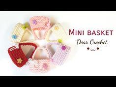 [코바늘 미니 바구니] 발렌타인데이 선물용 미니가방  인형 및 인테리어 소품(Crochet basket  Crochet mini bag) - YouTube