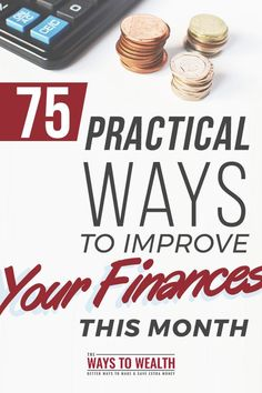 75 Practical Ways To Improve Your Finances This Month personal finance tips | financial planning ideas | organize your finances | improve your finances | personal finance tips frugal living #thewaystowealth #money #budget #personalfinance