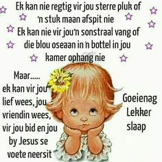 Evening Quotes, Good Night Blessings, Afrikaanse Quotes, Goeie Nag, Special Images, Good Night Quotes, Special Quotes, Sleep Tight, Positive Thoughts