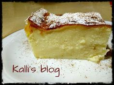 Kalli's blog: Γαλατόπιτα Μεσσηνιακή( χωρίς φύλλο) Sweet Desserts, Dessert Recipes, French Toast, Cheesecake, Sweet Home, Pie, Blog, Sweets, Breakfast