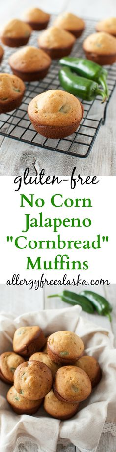 """Gluten-Free No Corn Jalapeno """"Cornbread""""Muffins Recipe from Allergy Free Alaska... you won't be able to tell that there's no corn in this recipe! #glutenfree #dairyfree"""