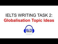 Must Have IELTS Band Vocabulary for Topic GLOBALISATION with Examples and Narration (Part 1) - YouTube