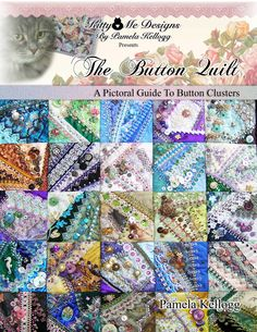 New Book Available!!! The Button Quilt - A Pictoral Guide To Button Clusters Buttons are an easy and inexpensive way to embellish crazy quilts! This is a pictorial guide to creating lovely button clusters! 25 close-up photos of the blocks on The Button Quilt will give you a lot of ideas and inspiration for your very own Button Quilt! A brief description of each block is included. 28 pages Available at both Magcloud: http://www.magcloud.com/user/kitty-and-me and at Etsy: http://www.kittya...