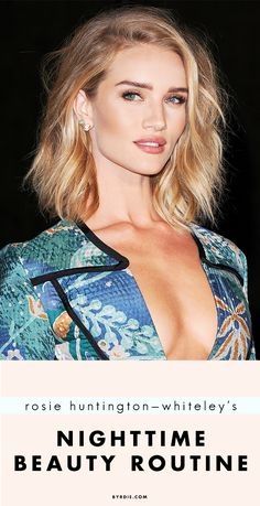 Rosie Huntington-Whiteley reveals her favorite makeup remover, face wash, skin mask, and more