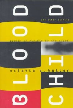 Blood Child - Octavia Butler