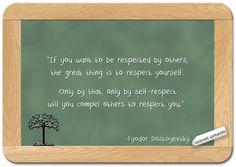 Fyodor Dostoyevsky... on Repect