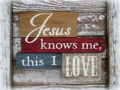 Reclaimed Wood Sign Jesus Knows Me This I Love by CountryAkers, $50.00